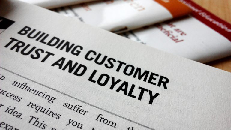 how do you build loyalty - create trust